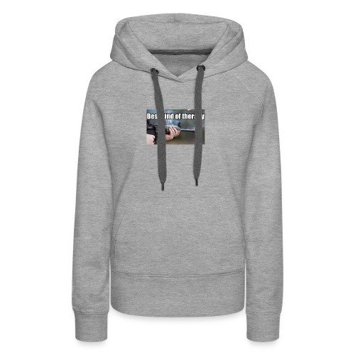 Best kind of therapy - Women's Premium Hoodie