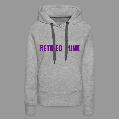 Retired Punk 001 - Women's Premium Hoodie