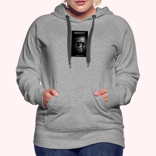 Identity by Anthony Avina Book Cover - Women's Premium Hoodie