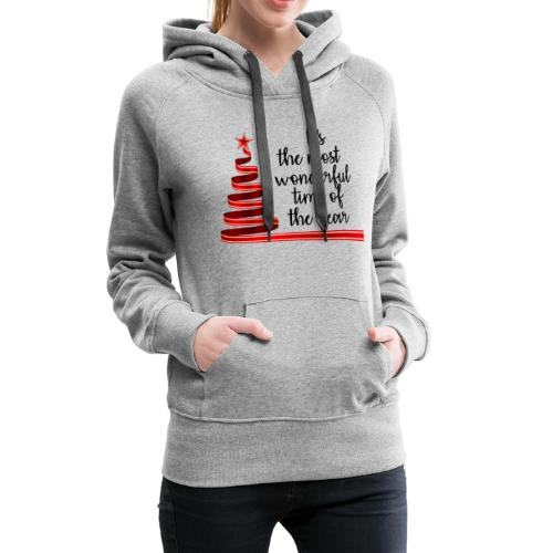 Wonderful time of the year - Women's Premium Hoodie