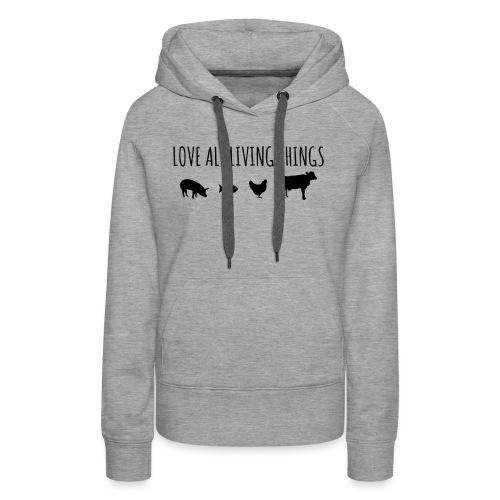 Love All Living Things Lo - Women's Premium Hoodie