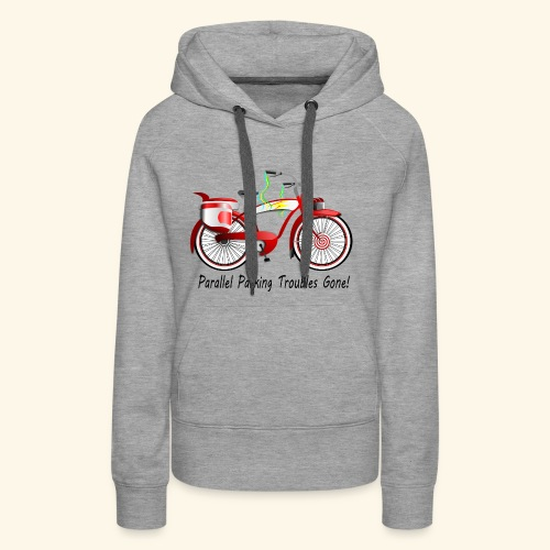 Parallel Parking Troubles Eliminated by Bicycle - Women's Premium Hoodie