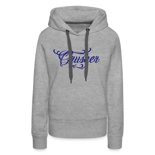 Crusher - Women's Premium Hoodie
