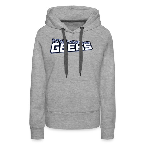 Logo For Totally Awesome Geeks - Women's Premium Hoodie