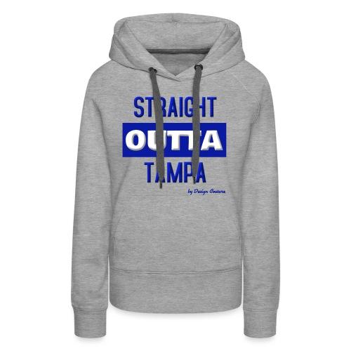 STRAIGHT OUTTA TAMPA BLUE - Women's Premium Hoodie