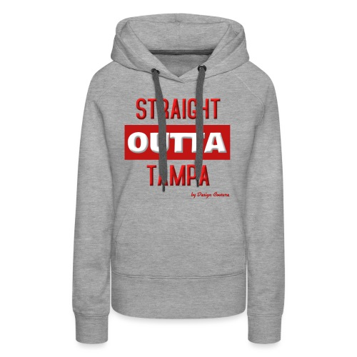 STRAIGHT OUTTA TAMPA RED - Women's Premium Hoodie