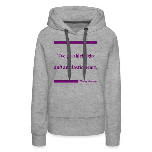 I VE GOT THICK SKIN PURPLE - Women's Premium Hoodie
