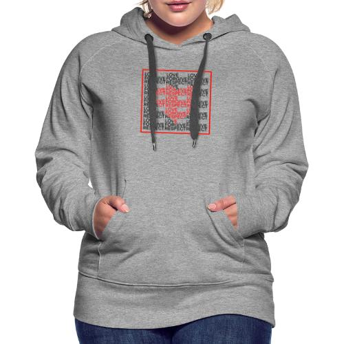 LOVE,FORGIVE,RESPECT - Women's Premium Hoodie