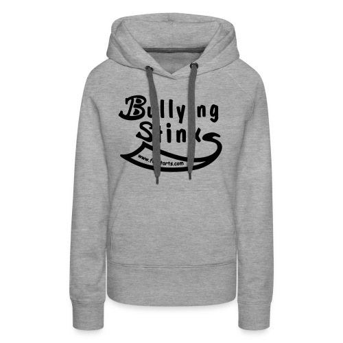 Bullying Stinks! - Women's Premium Hoodie