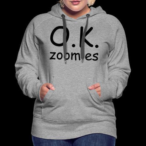 OK Zoomer - Women's Premium Hoodie