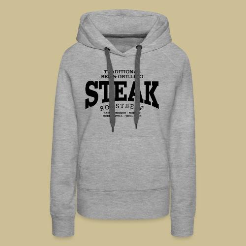 Steak (black) - Women's Premium Hoodie