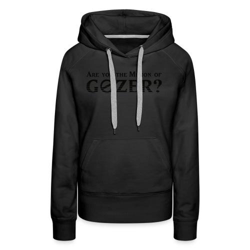 Are you the minion of Gozer? - Women's Premium Hoodie