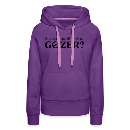 Are you the minion of Gozer? - Women's Premium Hoodie