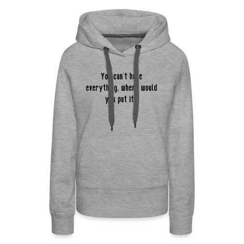 EVERYTHING - Women's Premium Hoodie