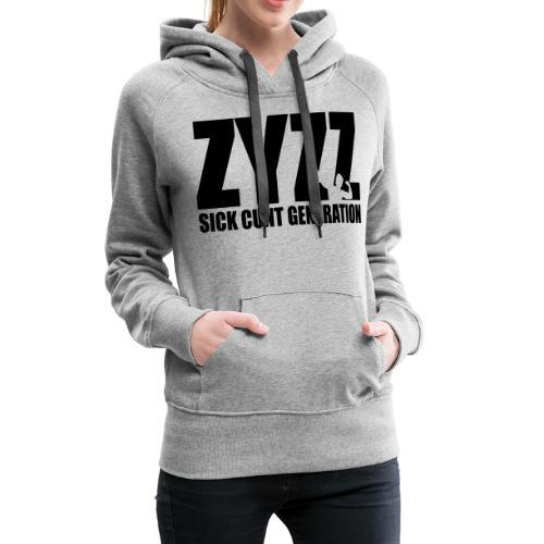 Zyzz Sickkunt Generation - Women's Premium Hoodie