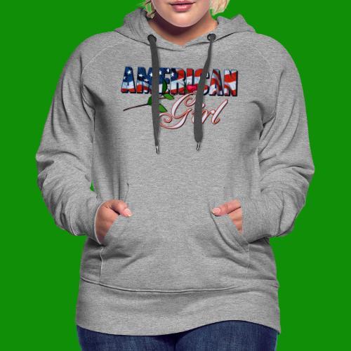AMERICAN GIRL - Women's Premium Hoodie