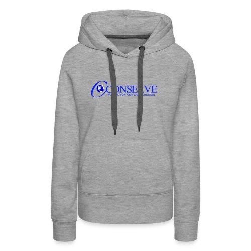 Conserve 1 - Women's Premium Hoodie