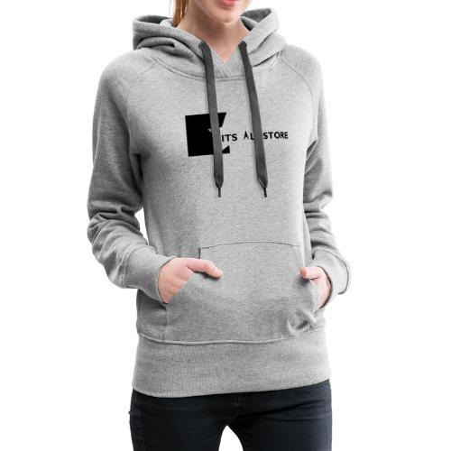Its All Store logo - Women's Premium Hoodie