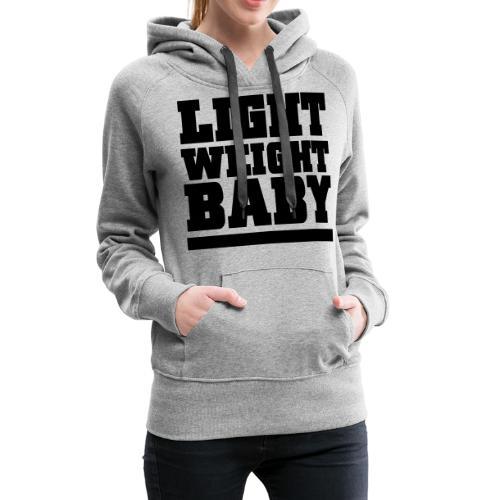 Light Weight Baby Gym Motivation - Women's Premium Hoodie