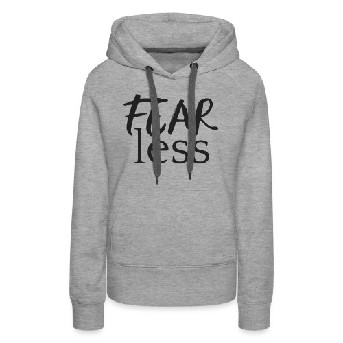 FEARless for BossLady - Women's Premium Hoodie