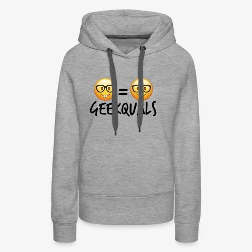 Geekquals (Black Text) - Women's Premium Hoodie