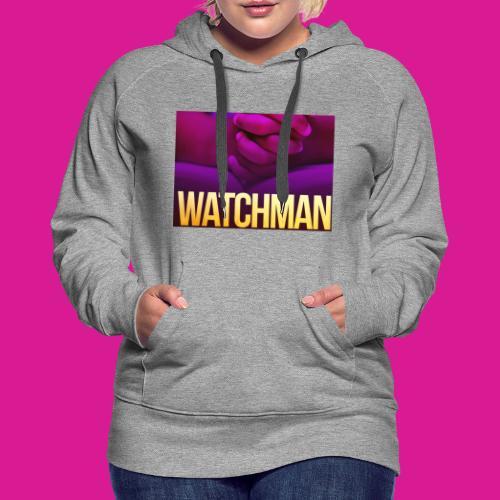 Watchman design - Women's Premium Hoodie