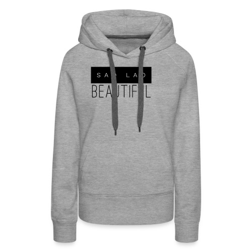 Sao Lao Beautiful - Women's Premium Hoodie