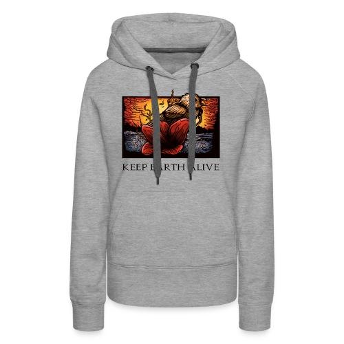 Keep Earth Alive - Women's Premium Hoodie