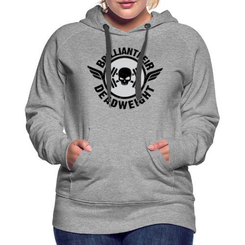Brilliant-Heir DeadWeight Gym Edition - Women's Premium Hoodie