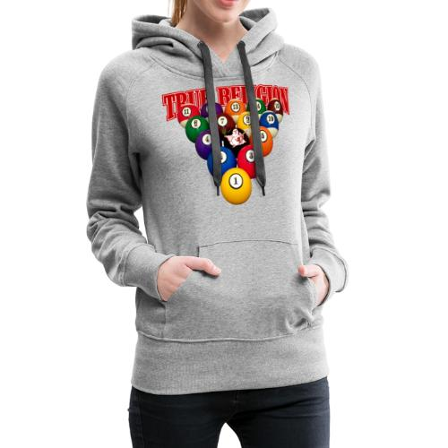 TRUE RELIGION BILLIARD INSPIRED - Women's Premium Hoodie