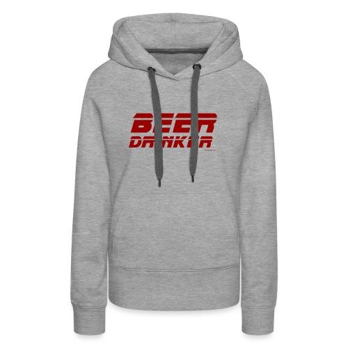 Beer Drinker - Women's Premium Hoodie