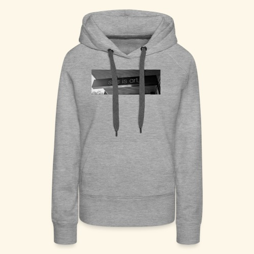 She is art. - Women's Premium Hoodie