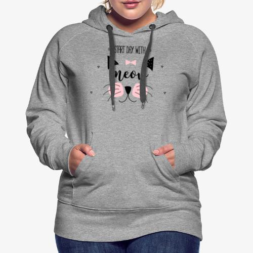 Start Day With Meow - Women's Premium Hoodie