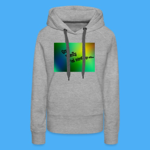 God Family And Everything Else - Women's Premium Hoodie