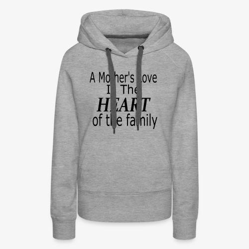 A mother's love - Women's Premium Hoodie