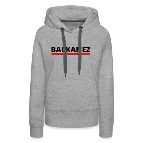 BALKANEZ BLACK - Women's Premium Hoodie