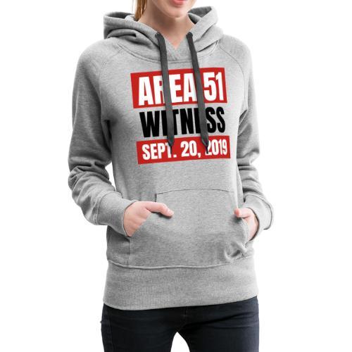 Area 51 Witness - Women's Premium Hoodie