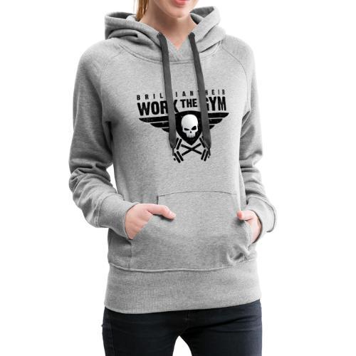 Brilliant-Heir Work the Gym Shirt - Women's Premium Hoodie