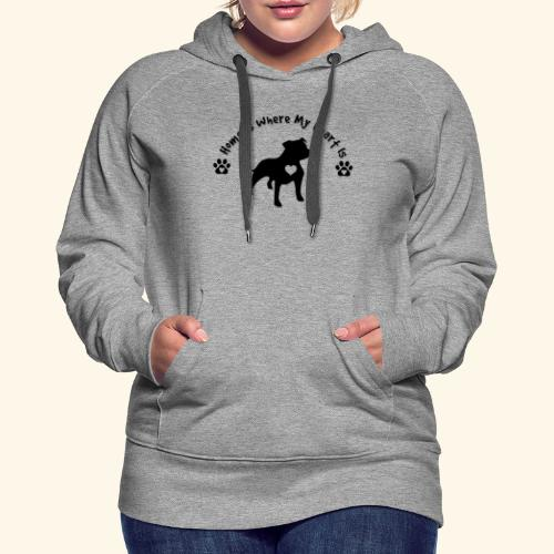 Home Is Where My Heart is Dog Lover Design - Women's Premium Hoodie