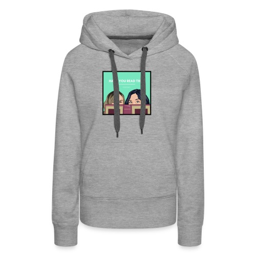 Have You Read This? Logo - Women's Premium Hoodie