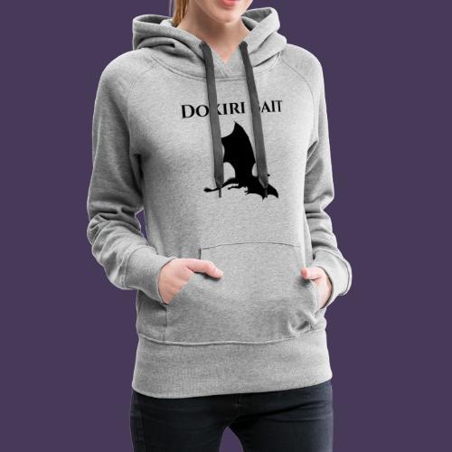 Dokiri Bait Black - Women's Premium Hoodie