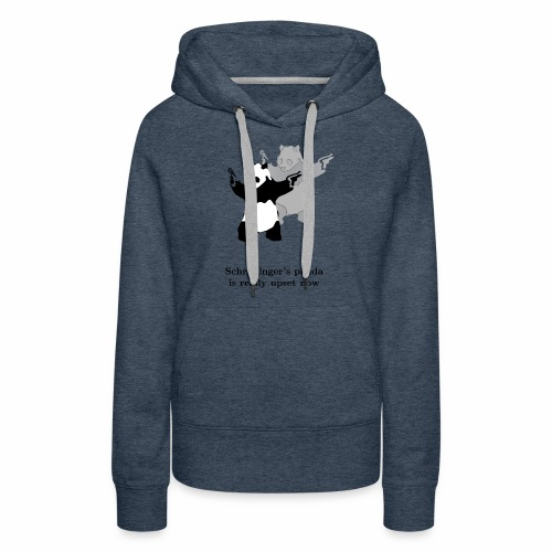 Schrödinger's panda is really upset now - Women's Premium Hoodie