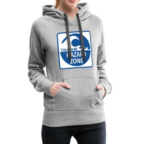 Tsunami Hazard Zone - Women's Premium Hoodie