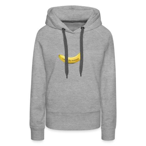 Love is the moment banana - Women's Premium Hoodie