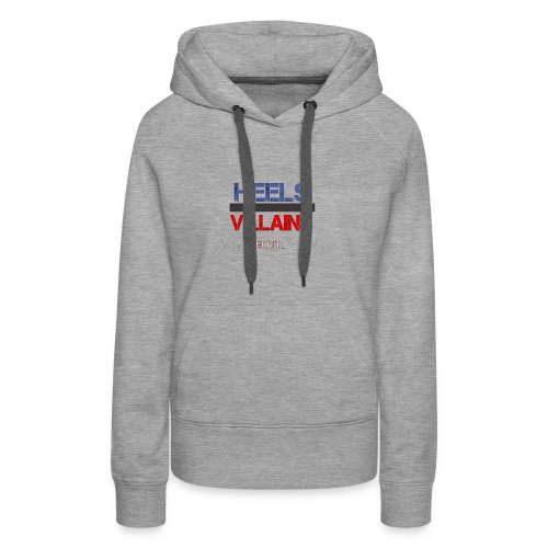 Eyes on the Ring Heels/Villains - Women's Premium Hoodie