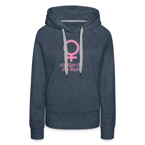 Women's Rights Female Symbol - Women's Premium Hoodie