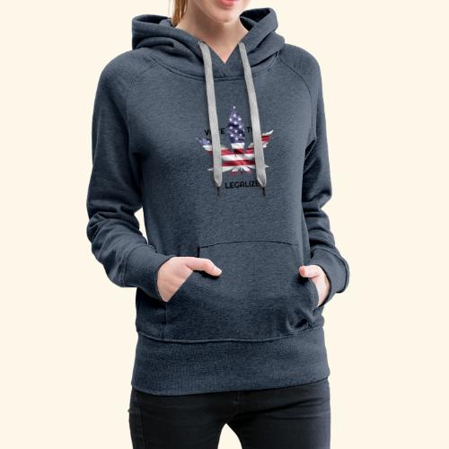 VOTE TO LEGALIZE - AMERICAN CANNABISLEAF SUPPORT - Women's Premium Hoodie