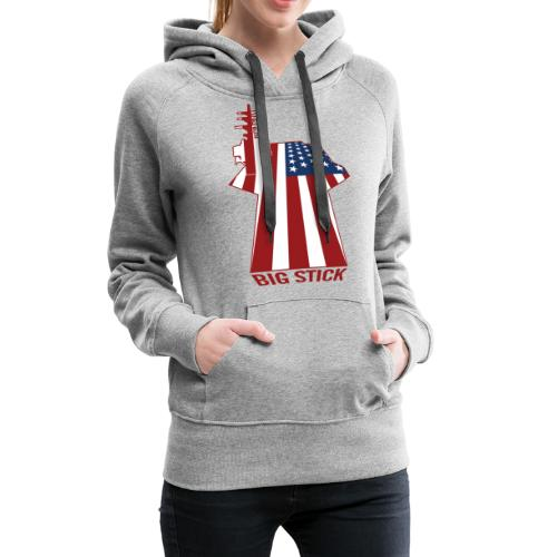 Big Stick Patriotic U.S. Aircraft Carrier - Women's Premium Hoodie