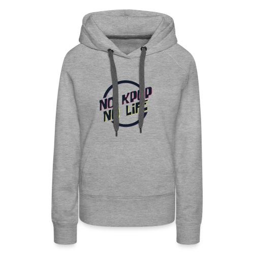 No KPOP No Life - Women's Premium Hoodie