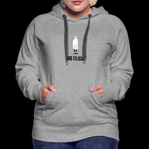 Boo Felicia   Funny Halloween Ghost - Women's Premium Hoodie
